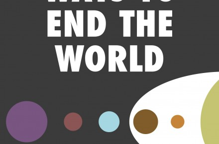 7 or 8 Ways to End the World book cover by Colin Wright