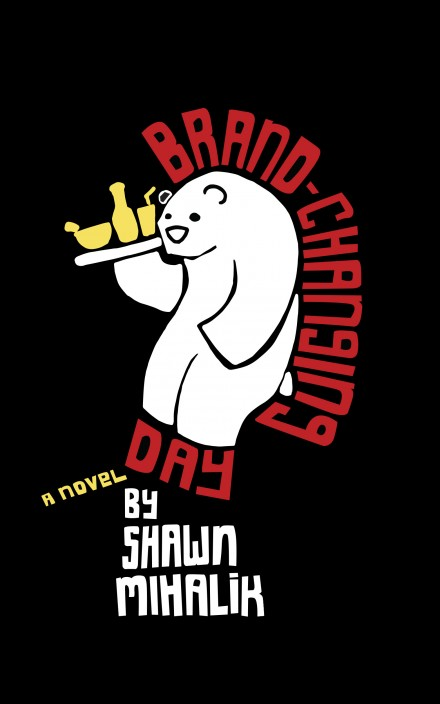 Brand-Changing Day by Shawn Mihalik cover 2nd Edition