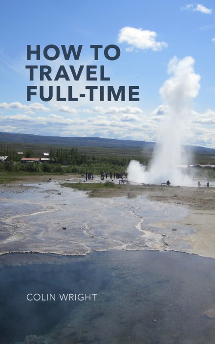 How to Travel Full-Time 2nd Edition cover by Colin Wright